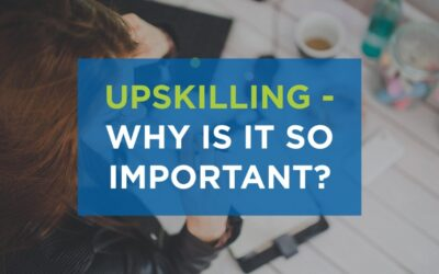 Upskilling – Why is it so important?